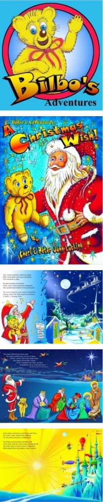 Bilbo's Adventures, A Christmas wish Children holiday book for kids by Real Magic Design Cheri & Peter John Lucking epublishing