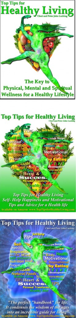 Top Tips for Healthy Living, Self- Help Happiness, Motivational Advice for Health, Spiritual Wellness, a fit Mind, a joyful Soul and Heart for a wonderful Life, Published by Real Magic Design