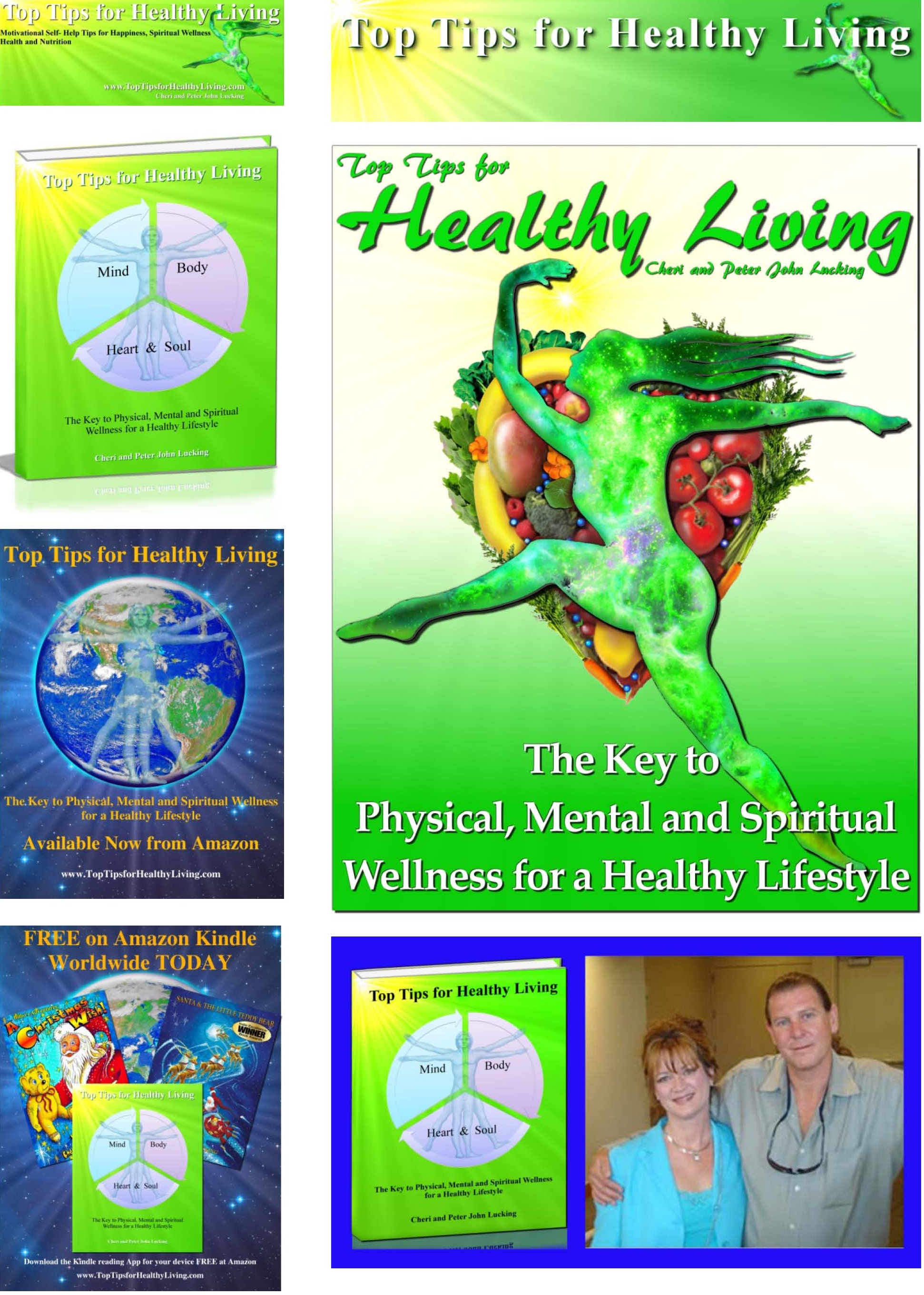 Top Tips for Healthy Living Self- Help Happiness and Motivation Real Magic Design Publishing Authors Cheri and Peter John Lucking.  Book, ebook, synopsis