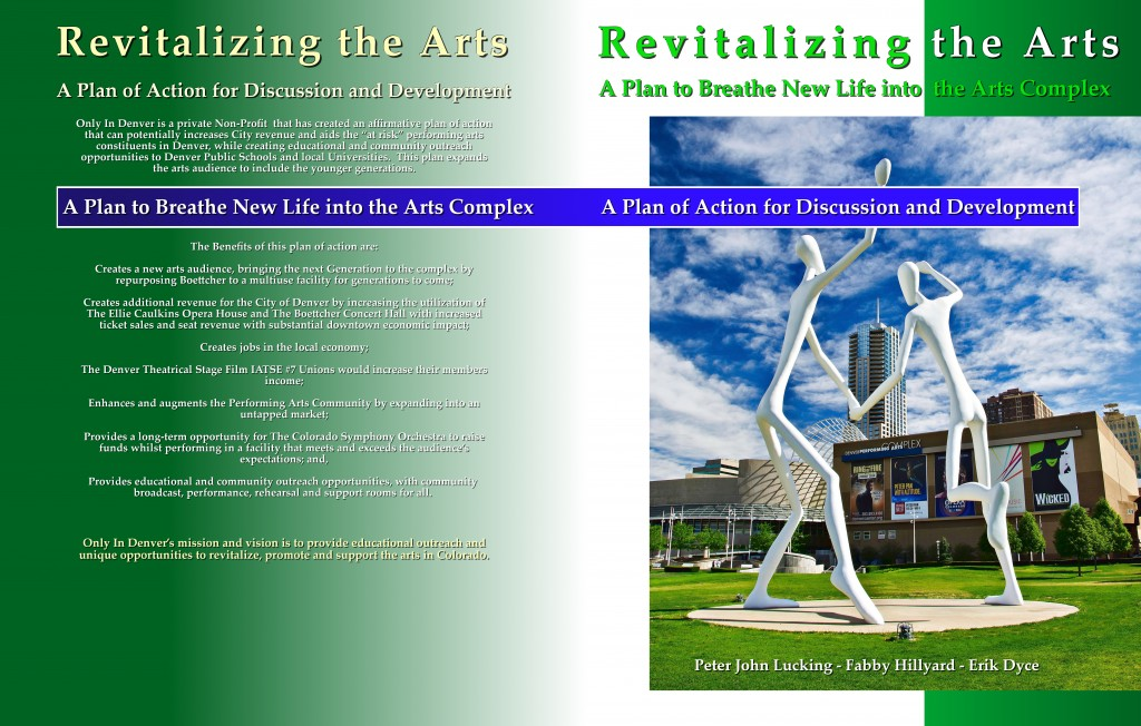 Revitalising the Arts  A plan to breath new life into Denver Performing Arts Complex