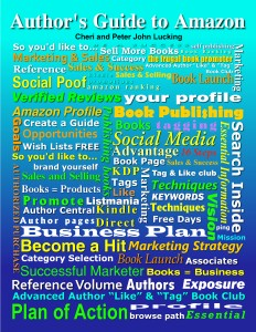 Authors, guide, to, amazon, epublishing, book, publishing, ebook, book, marketing, Strategy, how-to, sell, kindle, bestseller, Best, seller,campaigns, rank, ranking, authorship, promotion, author, guide, Self-publishing, techniques, Published, publish, self-publish, Sales, selling, marketing, Brand, branding, social proof, Cheri, Peter, Lucking, Real, Magic, Design